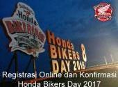 Cara Registrasi Online dan Konfirmasi Honda Bikers Day (HBD) 2017