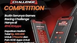 Yuk Ikutan Games Racing Challenge di HCIDApp, Ada Hadiahnya...