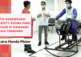 Kemewahan Astra Honda Motor Safety Riding Park, Terbesar di Asia Tenggara