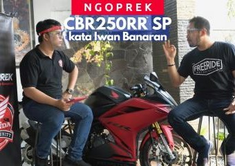 NGOPREK: Honda CBR250RR SP Quick Shifter kata Iwan Banaran