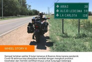 Wheel Story 6, Melanjutkan Perjalanan Setelah 9 Bulan Di Argentina